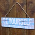 be-yourself-wooden-sign