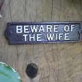 cast-iron-beware-of-the-wife-sign